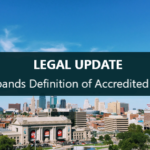 LEGAL-UPDATE- SEC Accredited Investor Definition